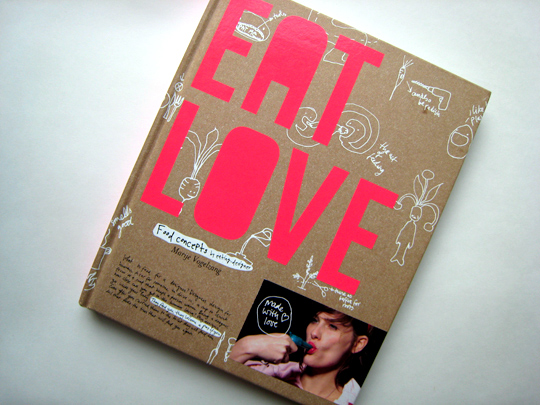 Eat Love: Food Concepts by Eating-Designer Marije Vogelzang
