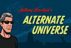 bourdain-alt-universe
